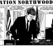 Operation Northwoods and the Plot to Blame the JFK Assassination on Castro