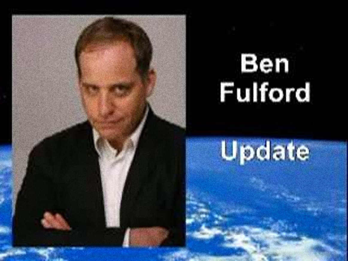 ben fulford latest report