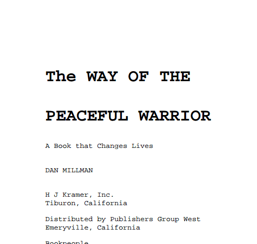 essays on way of the peaceful warrior 88 quotes from way of the peaceful warrior: a book that changes lives: 'the journey is what brings us happiness not the destination.