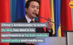 Swift Retaliation For Assassination Of US Military Commander Kills Chinese Ambassador To Israel